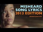 Misheard 2013's Biggest Pop Song Lyrics