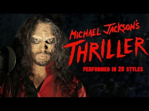 Michael Jackson's Thriller Song In 20 Different Style Cover