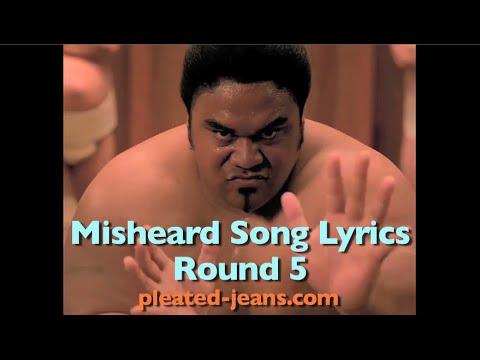 Funny Misheard Lyrics Of Songs
