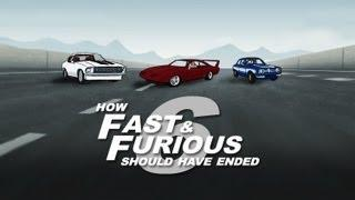 How Fast And Furious 6 Movie Should Have Ended