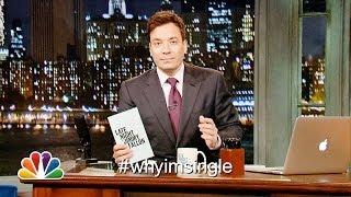 Funny Why Im Single Hashtag By Jimmy Fallon