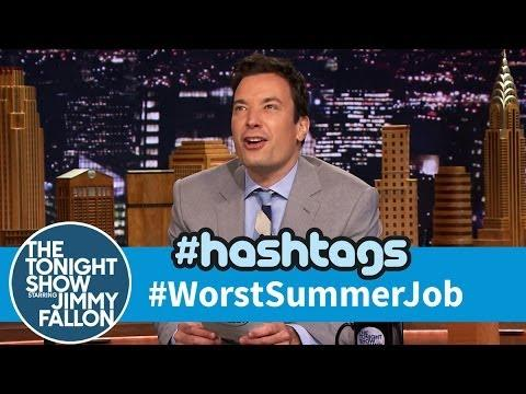 Funny Worst Summer Job Hashtag By Jimmy Fallon