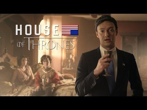 What Happens When House Of Cards Meets Game Of Thrones - House Of Thrones