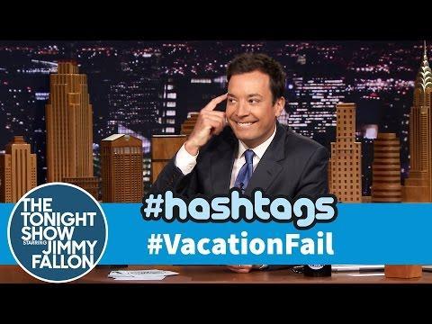 Funny Vacation Fail Hashtag By Jimmy Fallon