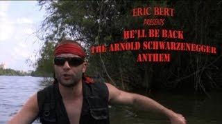Funny Arnold Schwarzenegger Rap Song By Eric Bert