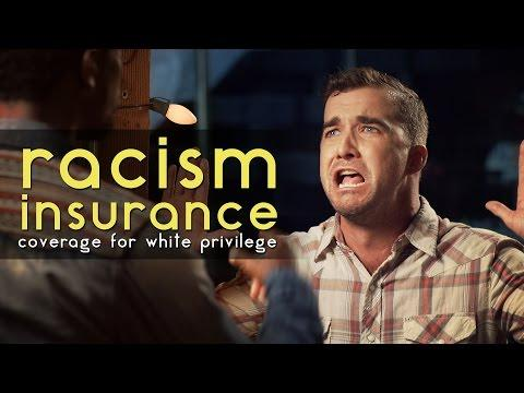 Racism Insurance For White People