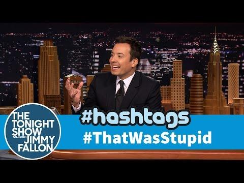 Funny That Was Stupid Hashtag By Jimmy Fallon