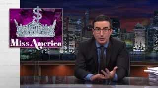 What Miss America Pageant Doesn't Want You To Know - John Oliver