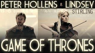 Game of Thrones Theme Song Cover By Lindsey Stirling & Peter Hollens